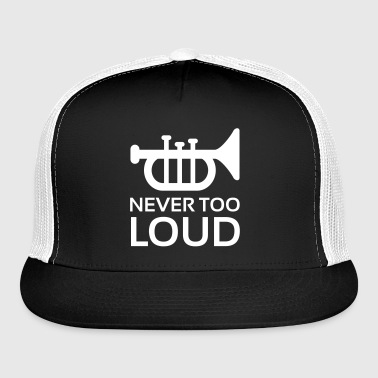 Never Too Loud Trumpet - Trucker Cap