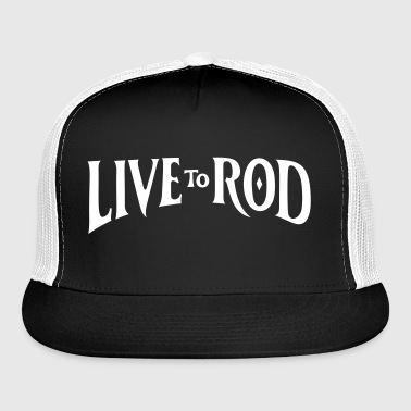 LIVE TO ROD Logo Snap-back Cap 2 - Trucker Cap