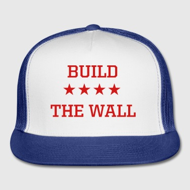 Build the Wall - Trucker Cap