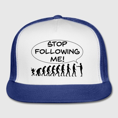 The Flight of Man - Stop Following Me! - Trucker Cap