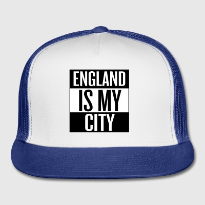 England is my City - Trucker Cap