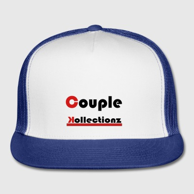 couplekollectionz - Trucker Cap
