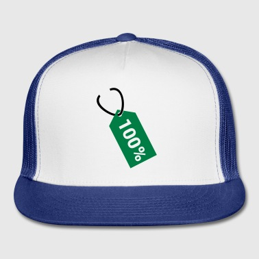 Price tag - hundred percent - Trucker Cap