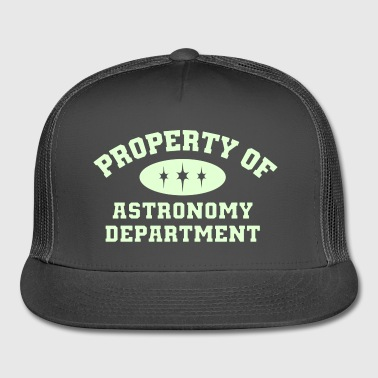 Property Of Astronomy Department - Trucker Cap