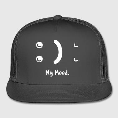 My Mood - Trucker Cap