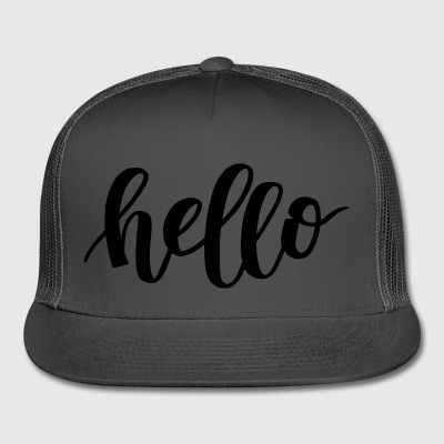 Hello - Trucker Cap