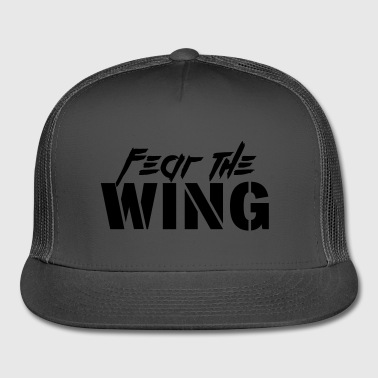 Fear The Wing - Trucker Cap