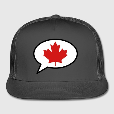 We Speak Canadian - Trucker Cap