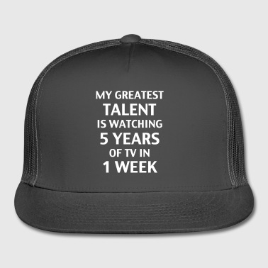 My Greatest Talent - Trucker Cap