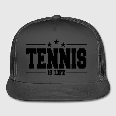 Tennis is life 1 - Trucker Cap