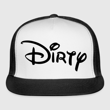 Dirty Girl - Trucker Cap