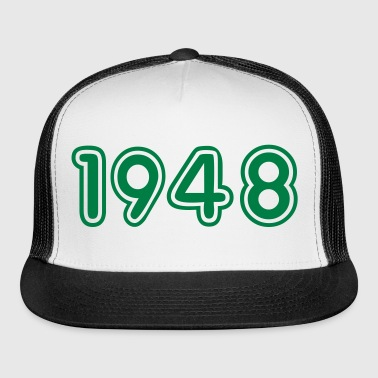 1948, Numbers, Year, Year Of Birth - Trucker Cap
