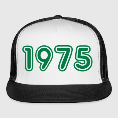 1975, Numbers, Year, Year Of Birth - Trucker Cap