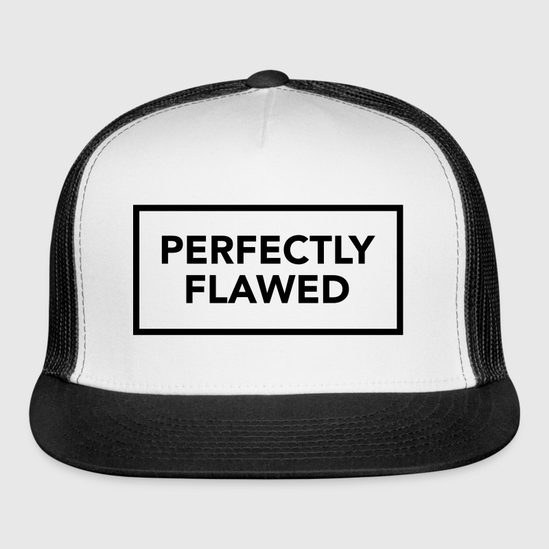 PERFECTLY FLAWED - Trucker Cap