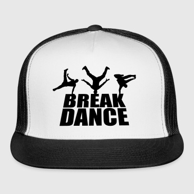 Breakdance - Trucker Cap