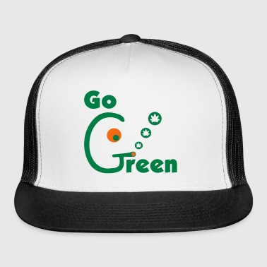Go Green - Trucker Cap