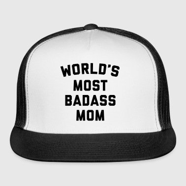 Badass Mom Funny Quote - Trucker Cap