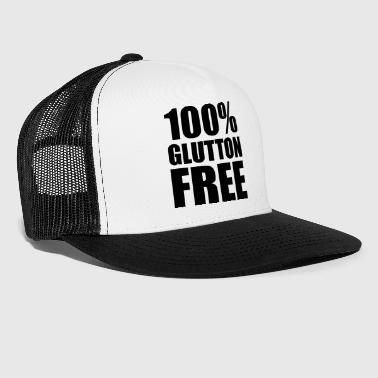 100% Glutton Free Diet Humor - Trucker Cap