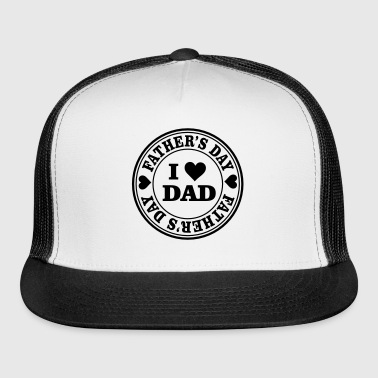 I Love Dad Stamp - Trucker Cap