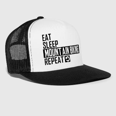 eat sleep mountain biking - Trucker Cap