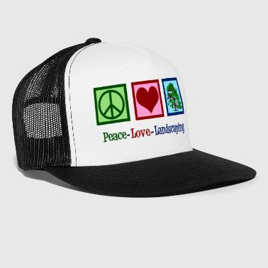 Flora Peace Love Landscaping Company - Trucker Cap