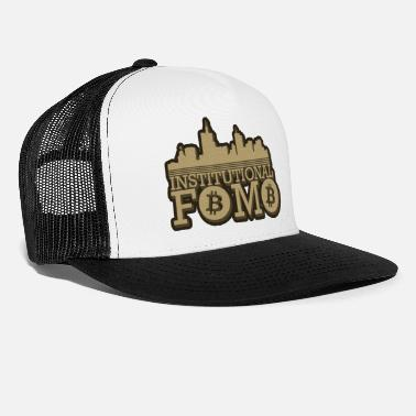 Biggest BTC. Institutional Fomo - Trucker Cap