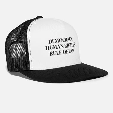 Education Culture Text: Democracy, Human rights, Rule of law (black) - Trucker Cap