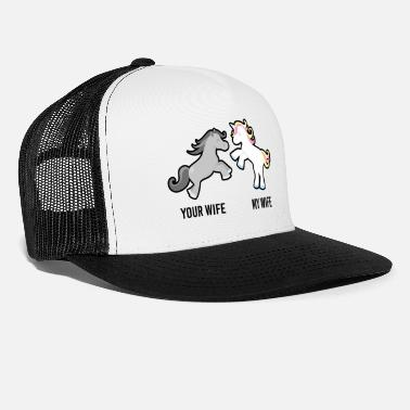Wife Your Wife My Wife Unicorn - Trucker Cap