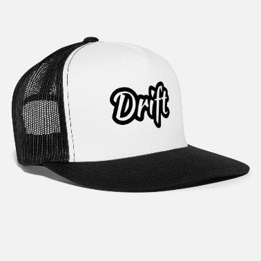 Drift drift - Trucker Cap