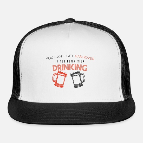 Gift Idea Caps - drinking and no hangover - Trucker Cap white/black
