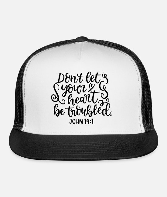 1 Caps & Hats - John 14:1 - Trucker Cap white/black
