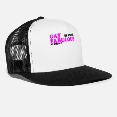 Birth GAY BY BIRTH - Trucker Cap