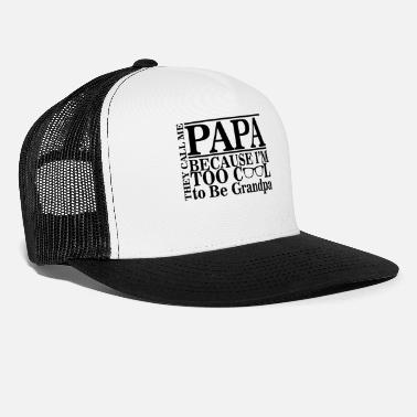 For Papa Papa - Trucker Cap