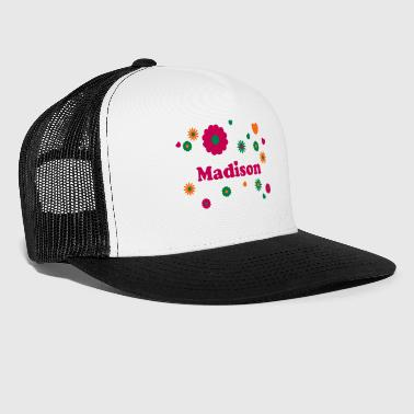 Madison firstname name flowers hearts hippie - Trucker Cap