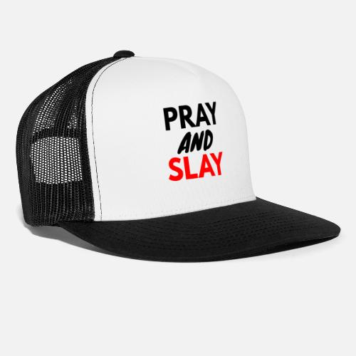 pray and slay Trucker Cap  c943774cdb3