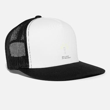 Light Be a light - Trucker Cap