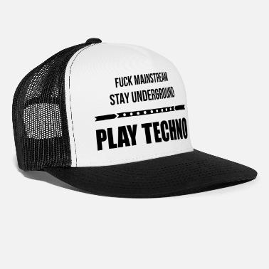 Mainstream fuck mainstream techno underground Club DJ Party - Trucker Cap