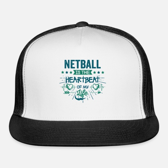 Best Hilarious Netball Team Quotes Love Sayings Trucker Cap ...