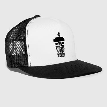 Funny Morning No Coffee, No Workee Caffeine Lovers - Trucker Cap