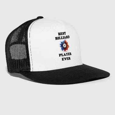 Best Billiard Player Ever - Trucker Cap