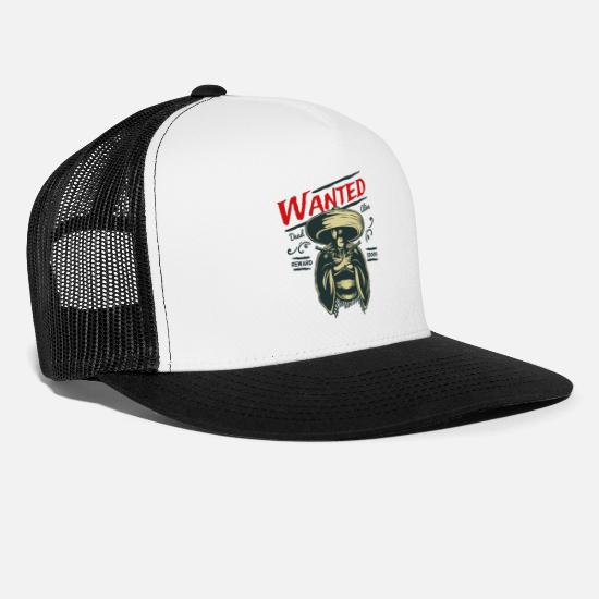 Mexican Caps - Dead And Alive Wanted - Trucker Cap white/black