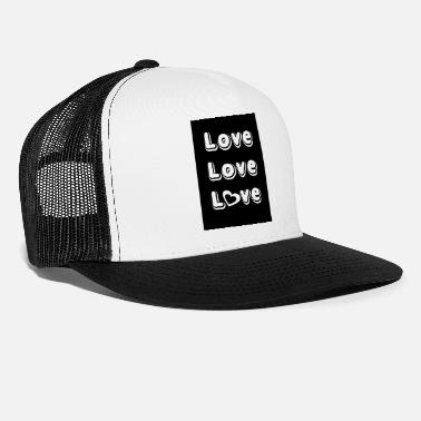 Lovely Love Love Love - Trucker Cap
