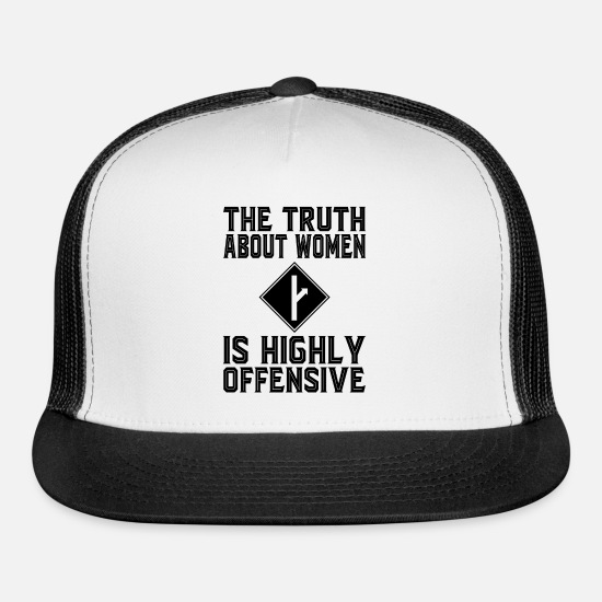 Offensive Caps - The Truth About Women Is Highly Offensive - Trucker Cap white/black