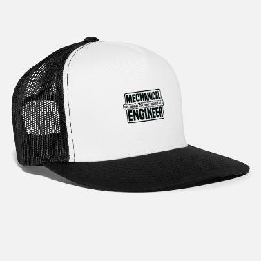 Mechanical Engineering Funny Quotes Mechanical Engineer - Trucker Cap