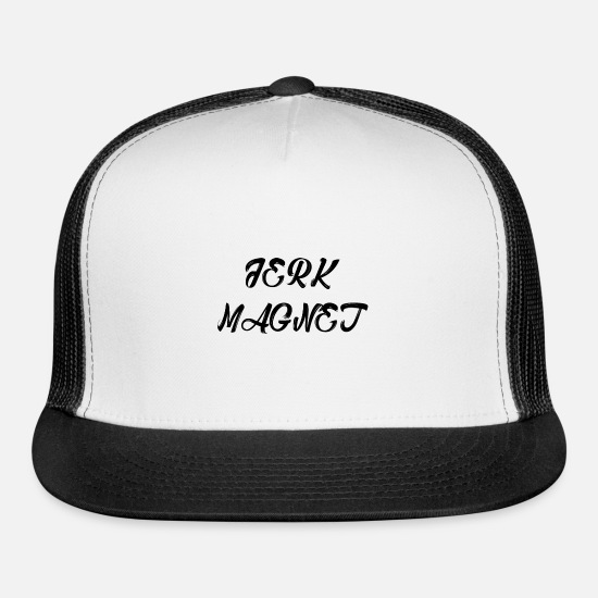 Jerking Off Caps - Jerk Magnet dumbass funny - Trucker Cap white/black