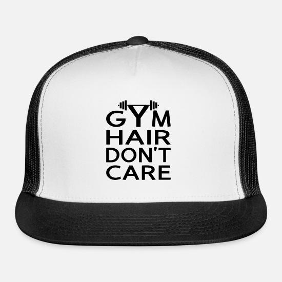 36ade834d6d5f Gym Hair Don't Care Trucker Cap | Spreadshirt