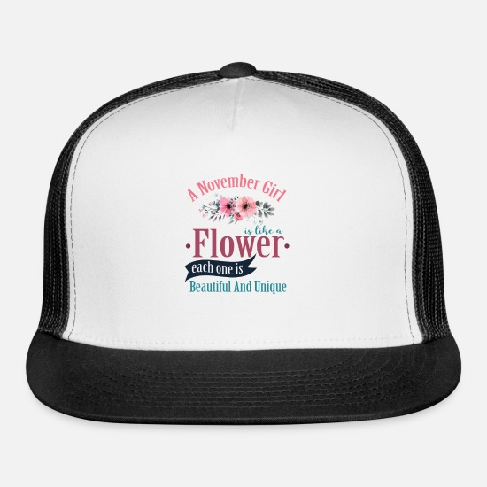 Hippie Caps - A November Girl Like A Flowers T Shirt - Trucker Cap white/black