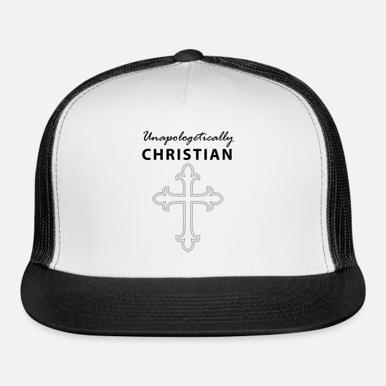 Cool Christian Caps - Unapologetically Christian, Worship, Christian - Trucker Cap white/black