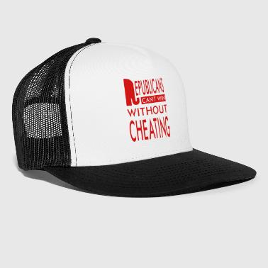 Cheating Republicans Always Cheat T-shirts - Trucker Cap