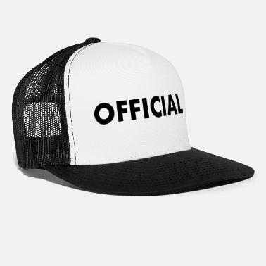 Official Person OFFICIAL - Trucker Cap